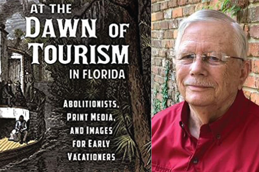 John T Foster Jr - At the Dawn of Tourism in Florida
